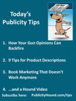 Publicity Tips–How Your Gun Opinions Can Backfire