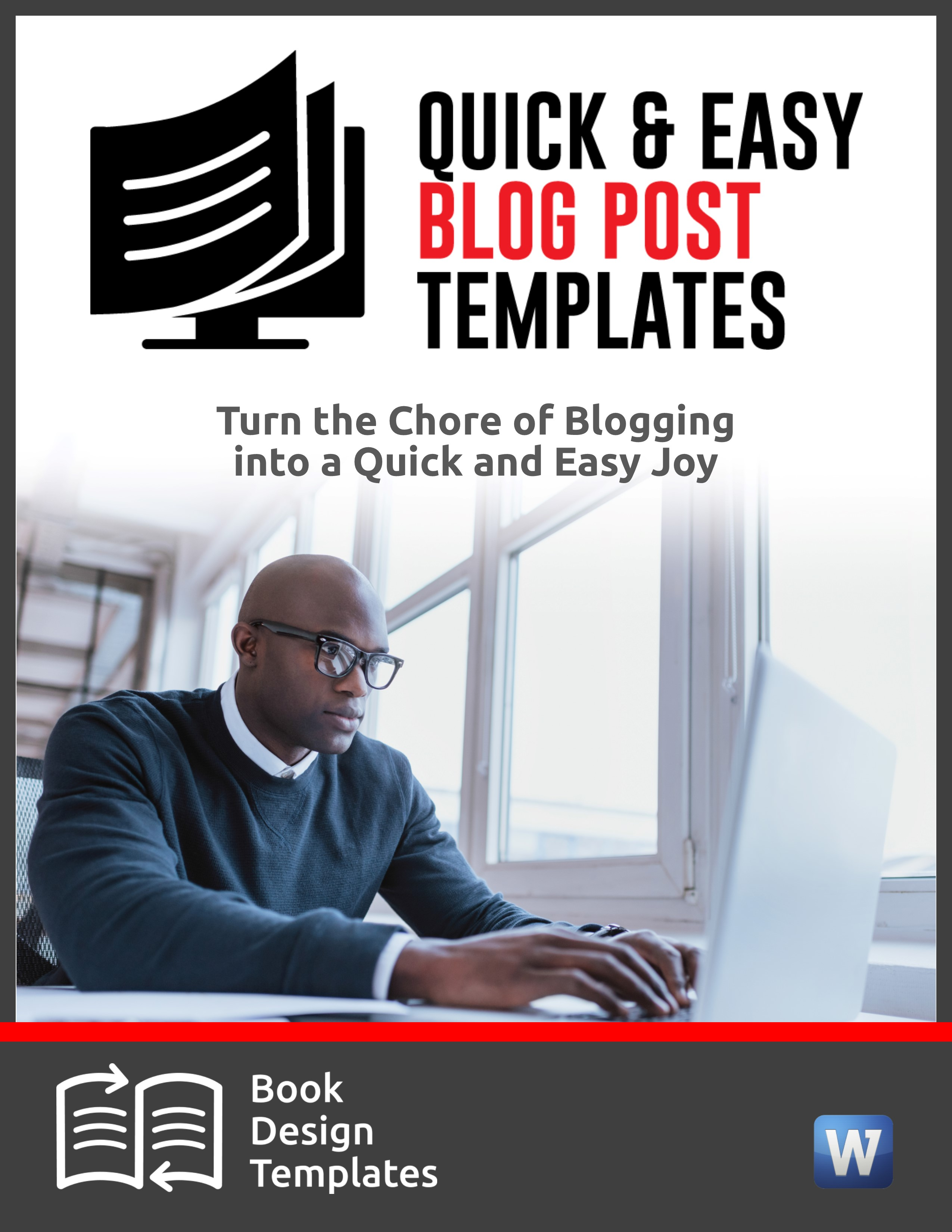 Quick and Easy Blog Post Templates