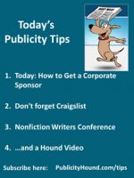 Publicity Tips–Today: How to Get a Corporate Sponsor