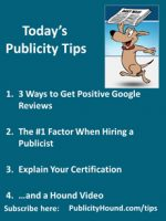 Publicity Tips–3 Ways to Get Positive Google Reviews