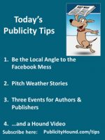 Publicity Tips–Be the Local Angle to the Facebook Mess