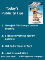 Publicity Tips–Newsjack This Story: Condom Snorting