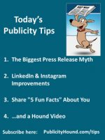 Publicity Tips–The Biggest Press Release Myth