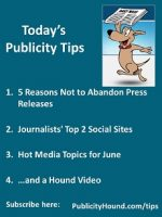 Publicity Tips–5 Reasons Not to Abandon Press Releases