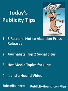 3 Reasons Not Getting Publicity  >> Publicity Tips 5 Reasons Not To Abandon Press Releases