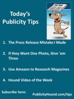 Publicity Tips–The Press Release Mistake I Made