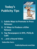 Publicity Tips–Subtle Ways to Promote in Press Releases