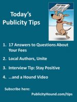 Publicity Tips–17 Answers to Questions About Your Fees