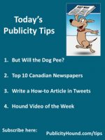 Publicity Hound–But Will the Dog Pee?