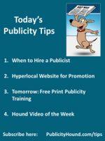 Publicity Tips–When to Hire a Publicist