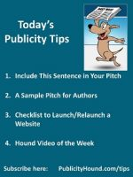 Publicity Tips–Include This Sentence in Your Pitch