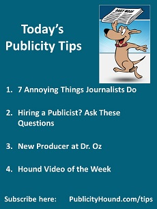 Publicity Tips--7 Annoying Things Journalists Do | The