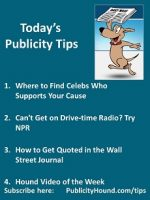 Publicity Tips–Where to Find Celebs Who Supports Your Cause