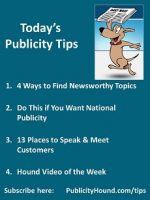 Publicity Tips–4 Ways to Find Newsworthy Topics