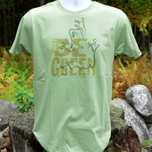 Just be Green T-shirt