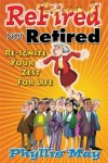 'Refired Not Retired Day' needs promotion ideas