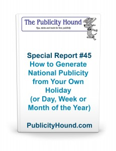 Special Report #45--How to generate national publicity from your own holiday
