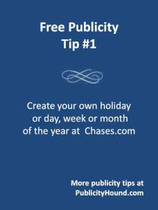 Free publicity tips #1: Create your own day, week or month of the year