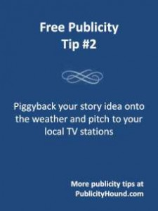 GEt free publicity for weather-related stories