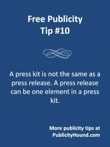Free Publicity Tip 10--Press Kits vs. Press Releases