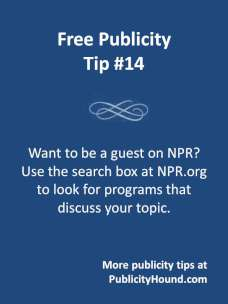 Free publicity tip 14--Research shows on national public radio