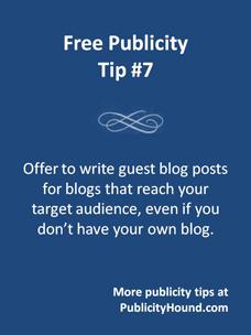 Free Publicity Tip 7--Guest blogging