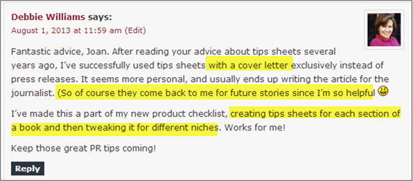 Comment at The Publicity Hound blog from Debbie Williams, who is explaining how tips lists have helped her get more free publicity
