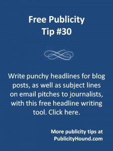 Free Publicity Tip 30--Write punchy headlines with this free headline writing tool