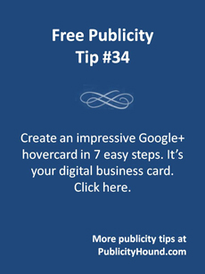 Free Publicity Tip 34--Create an impressive Google+ hover card