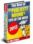 The Best of The Publicity Hound's Tips of the Week of 2013: Yours to regift