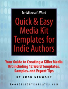 Cover for Quick & Easy Media Kit Templates for Indie Authors
