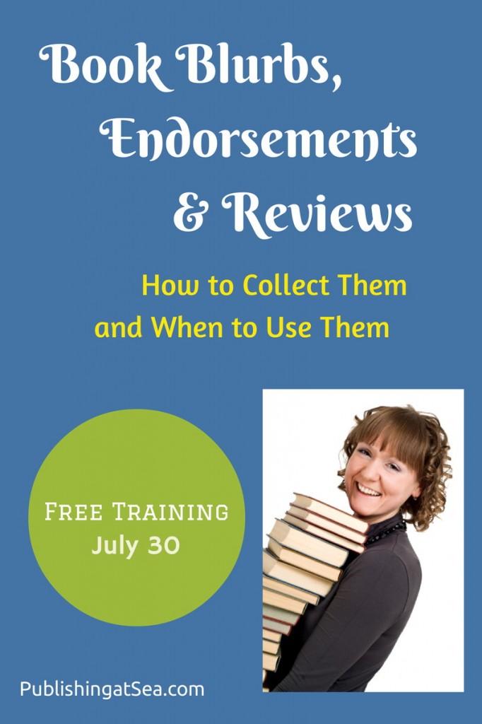 Book Blurbs, Endorsements & Reviews Free Training  July 30