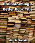 Before Titling Your Book, Clear Your Head of 4 Misconceptions about Book Titles