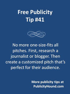 Slide showing Free Publicity Tip 41 about the importance of sending a customized pitch