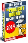 The Best of The Publicity Hound's Tips of the Week of 2014: Yours to regift