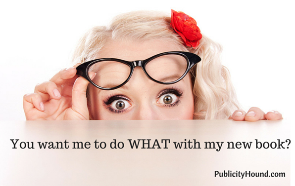 "A woman asking ""You want me to do WHAT with my new book?"""