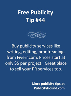Free Publicity Tip 44--Fiverr for publicity services