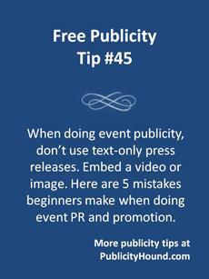 Free Publicity Tip 45--Event PR mistakes
