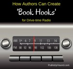 How to Create Sizzling 'Book Hooks' for Drive-time Radio
