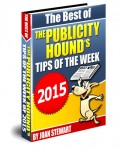 The Best of The Publicity Hound's Tips of the Week of 2015: Yours to regift