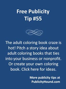 Free Publicity Tip 55--Adult coloring books