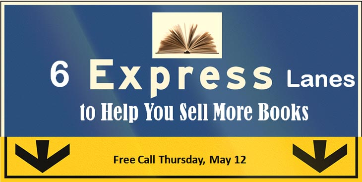 6 express lanes to help you sell more books