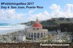 #PublishingatSea Day 4: The Food of Old San Juan
